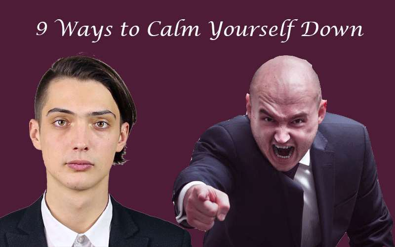 9 Ways to Calm Yourself Down
