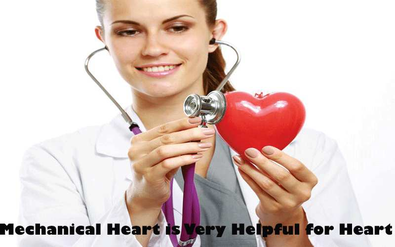 Mechanical Heart is Very Helpful for Heart Patient