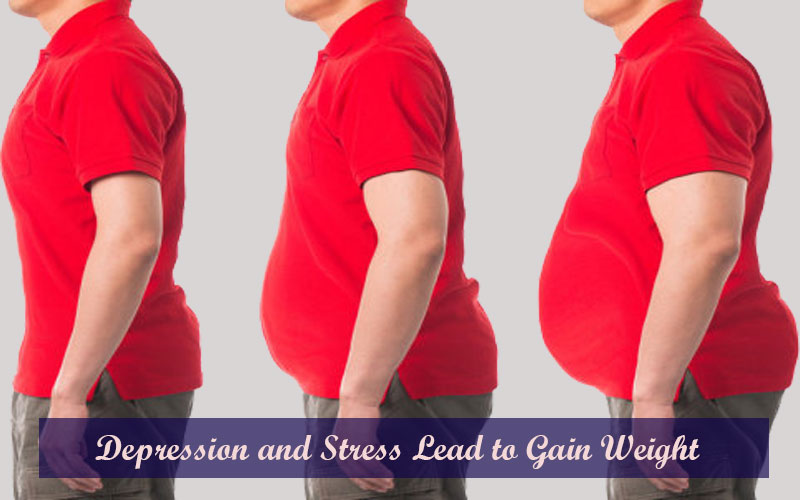 Depression and Stress Lead to Gain Weight