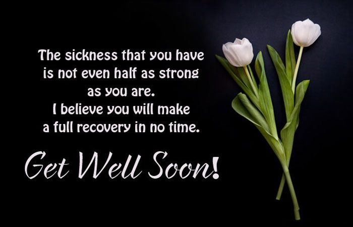Get Well Soon Messages for a Friend or Loved One