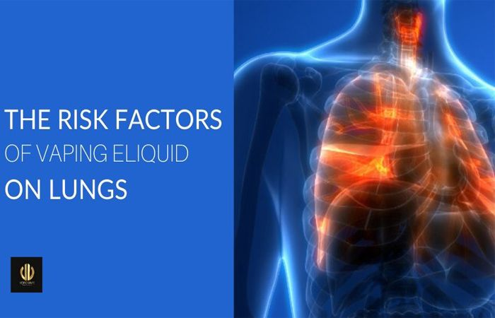 The Risk Factors on Lungs E-liquids