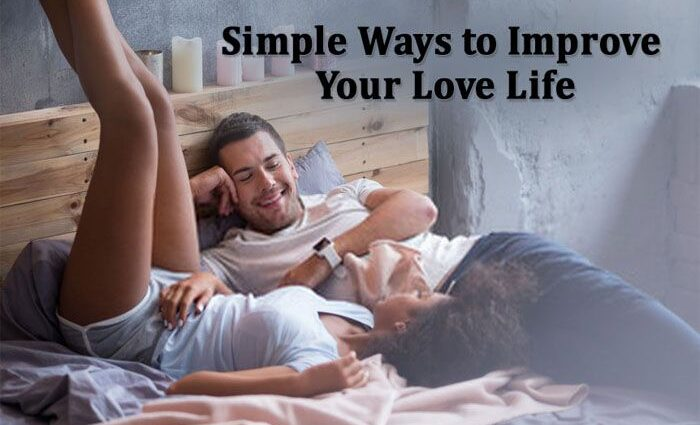 Simple Ways to Improve Your Sex Life