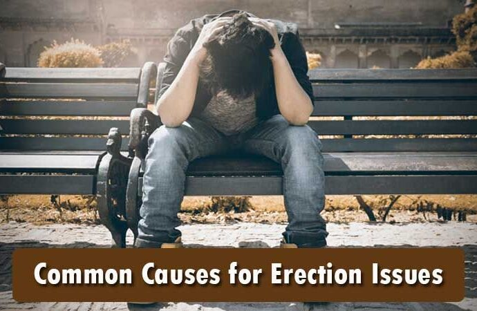 Common Causes for Erection Issues
