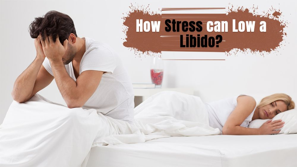 How stress can low a libido